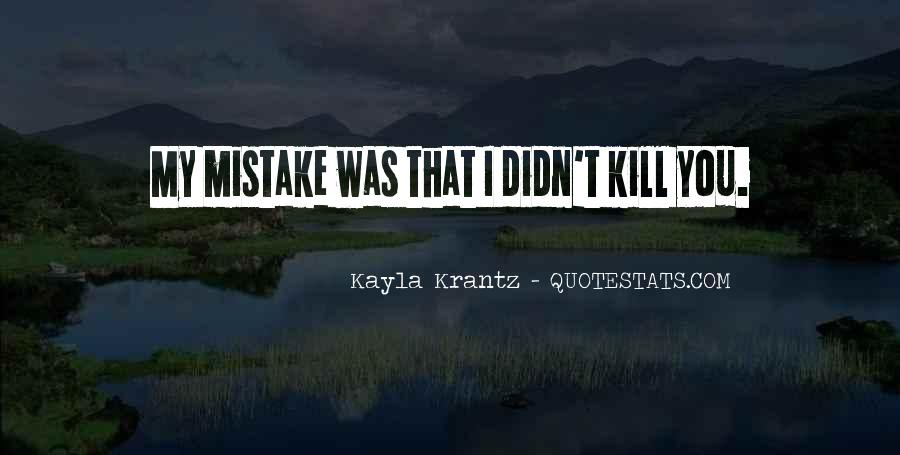 Quotes About Kayla #951621