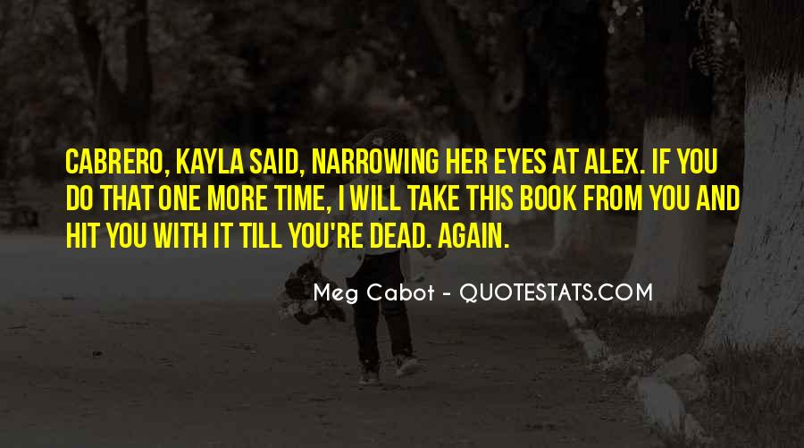 Quotes About Kayla #98704