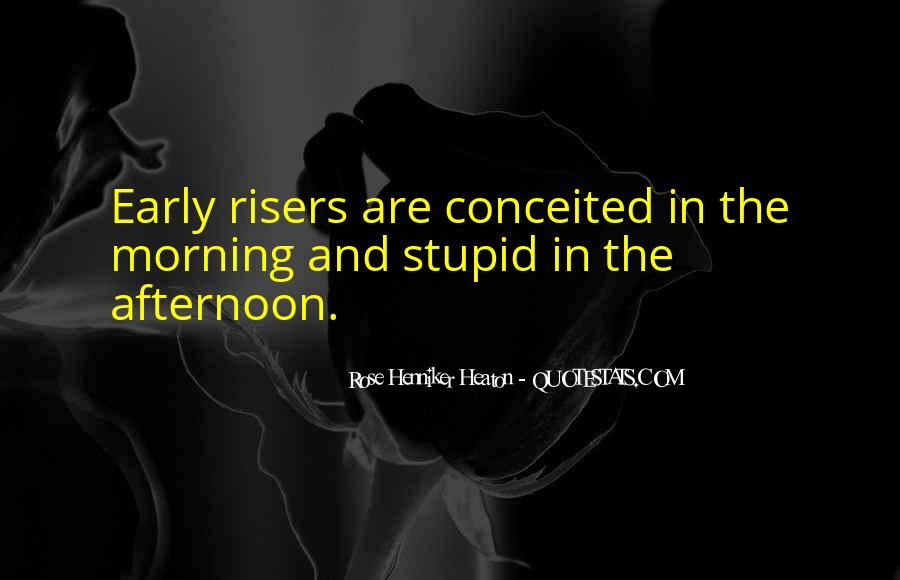 Quotes About Early In The Morning #106164