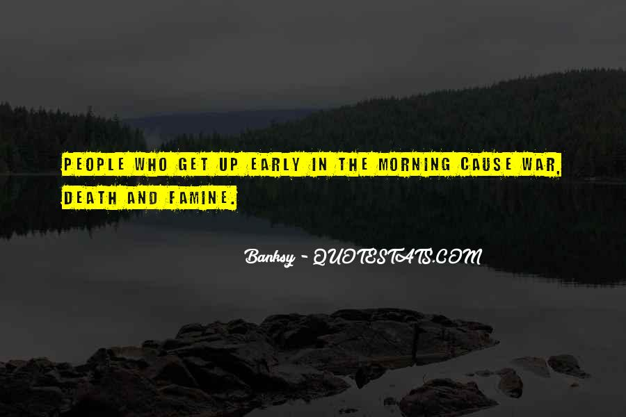 Quotes About Early In The Morning #114960