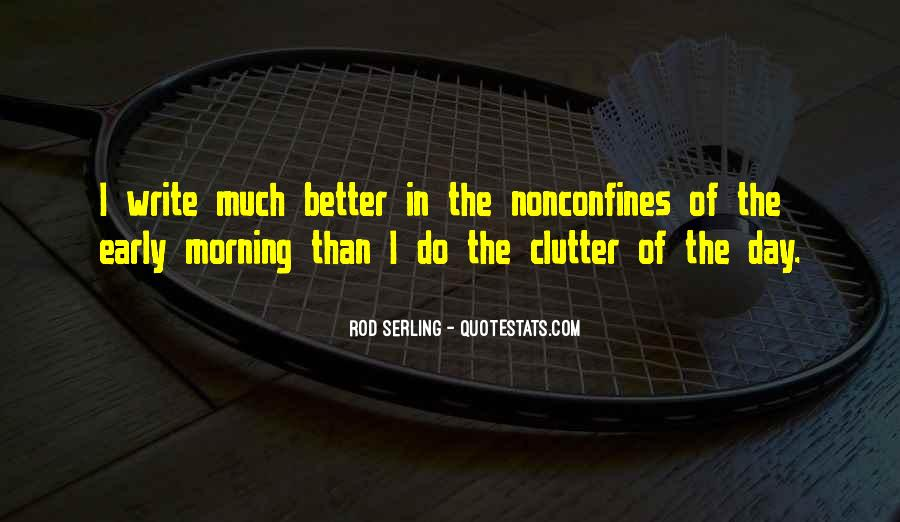Quotes About Early In The Morning #139840