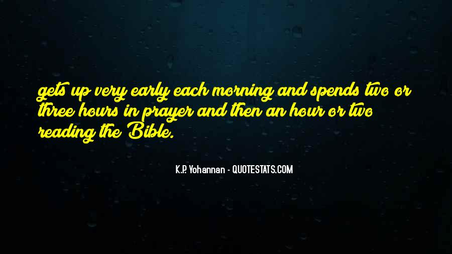 Quotes About Early In The Morning #160848