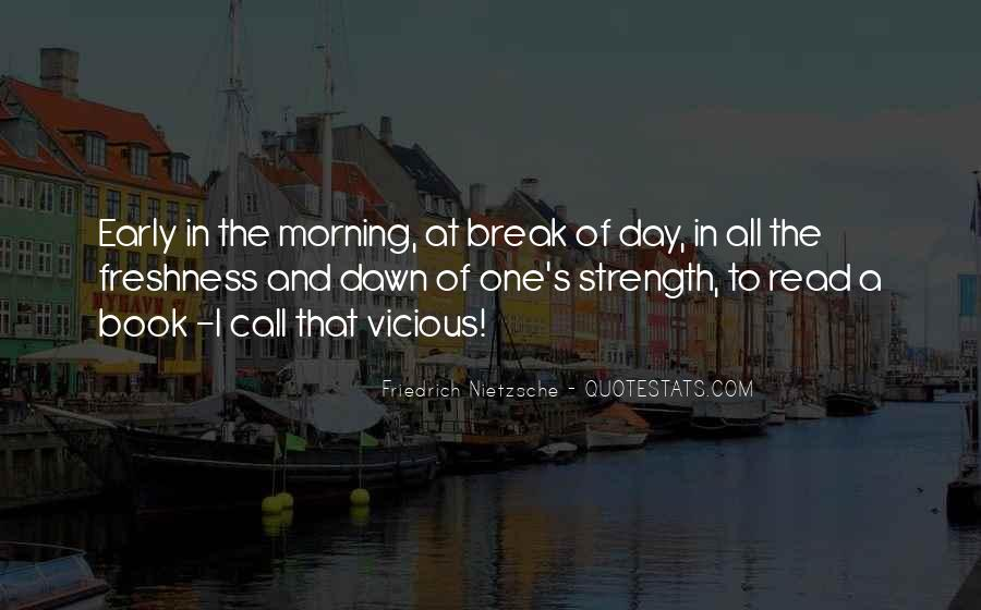 Quotes About Early In The Morning #168255