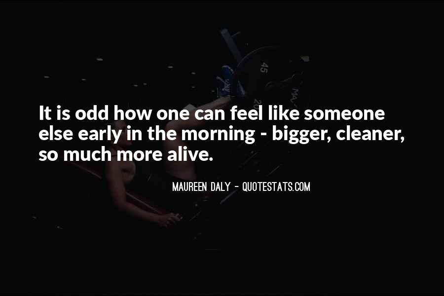 Quotes About Early In The Morning #179729