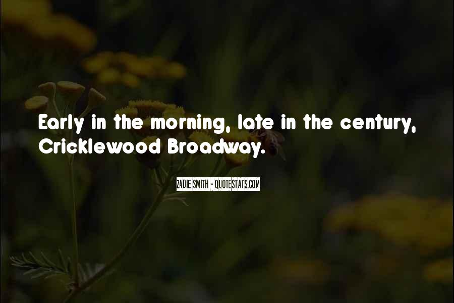 Quotes About Early In The Morning #218343