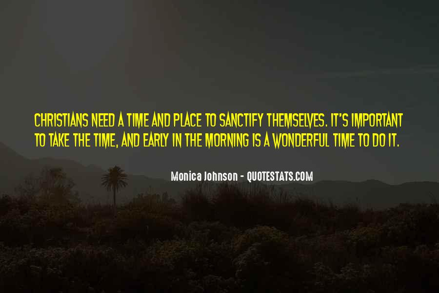 Quotes About Early In The Morning #282554