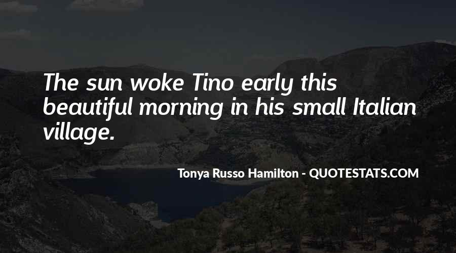Quotes About Early In The Morning #316469