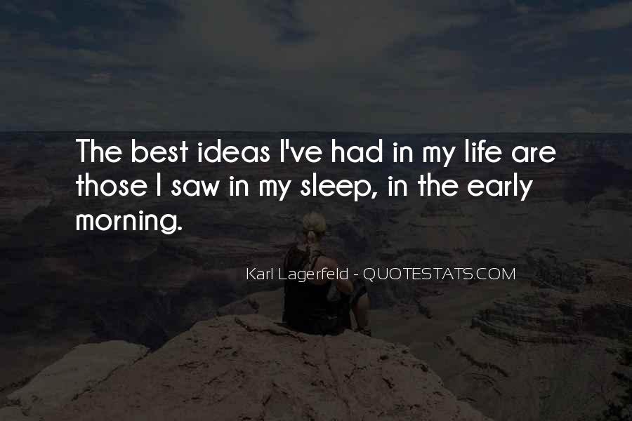 Quotes About Early In The Morning #37837