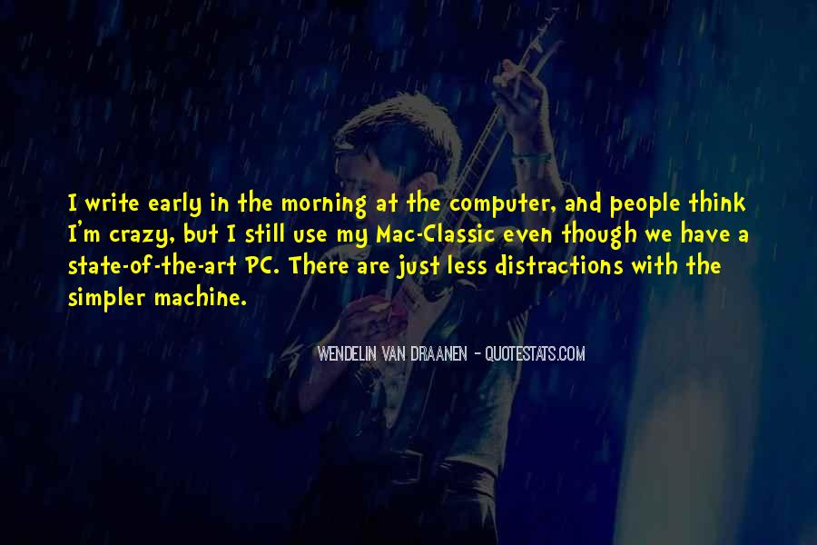 Quotes About Early In The Morning #431562