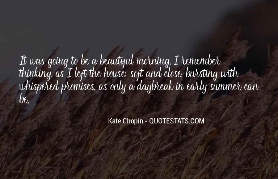 Quotes About Early In The Morning #434345