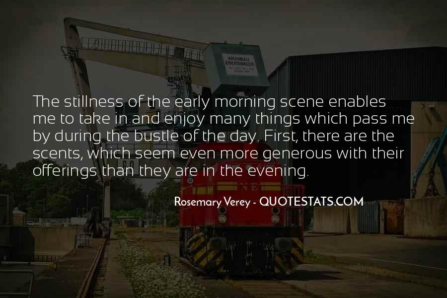Quotes About Early In The Morning #466209