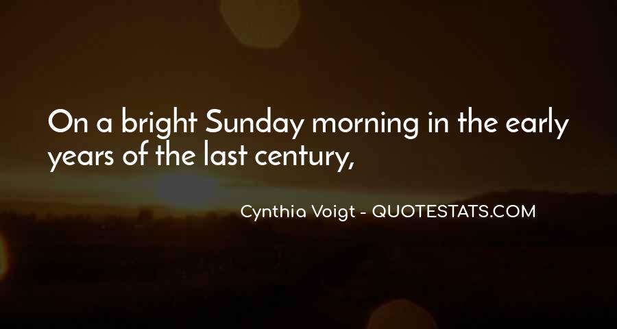 Quotes About Early In The Morning #483295