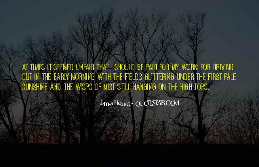 Quotes About Early In The Morning #511180
