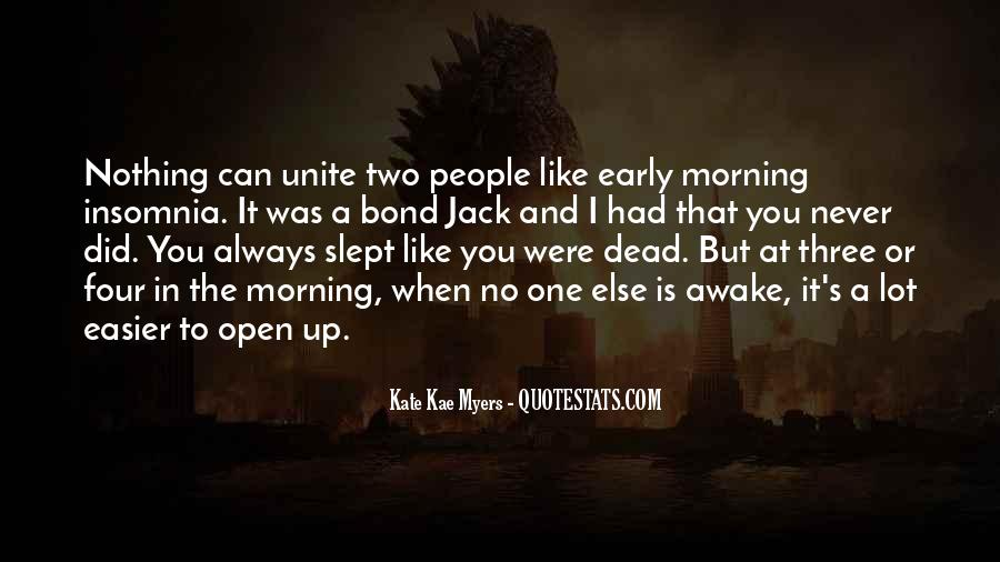 Quotes About Early In The Morning #524409