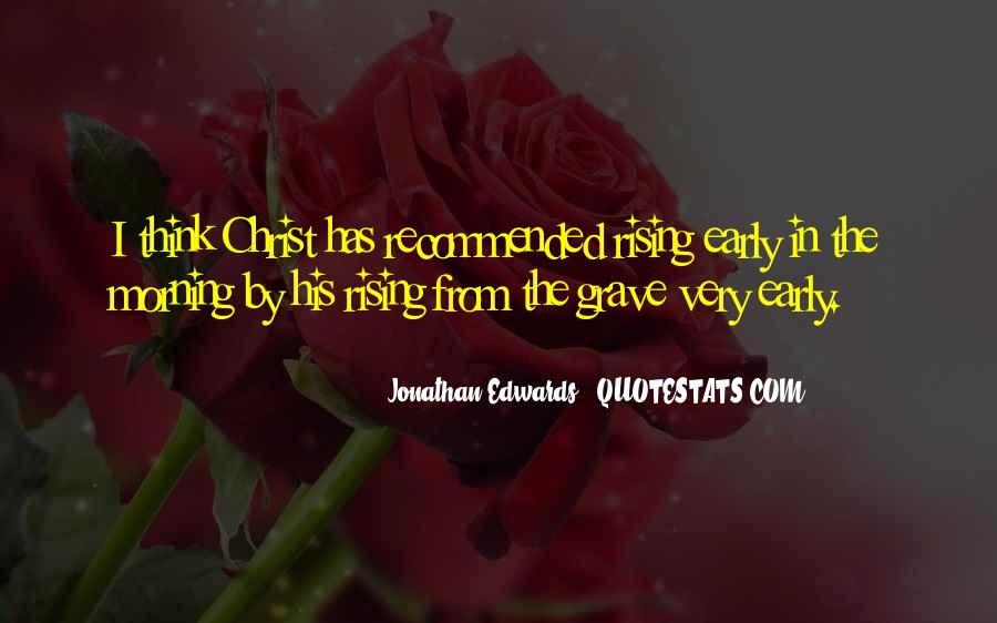 Quotes About Early In The Morning #557340