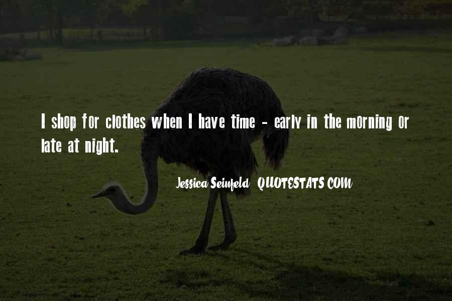 Quotes About Early In The Morning #597759