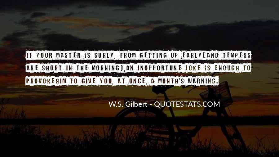 Quotes About Early In The Morning #625775