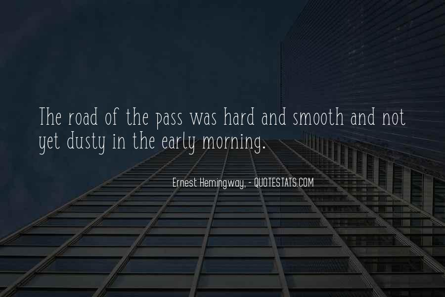 Quotes About Early In The Morning #649099