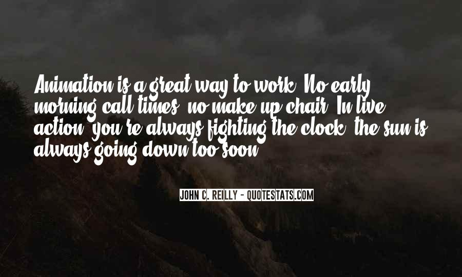 Quotes About Early In The Morning #9679