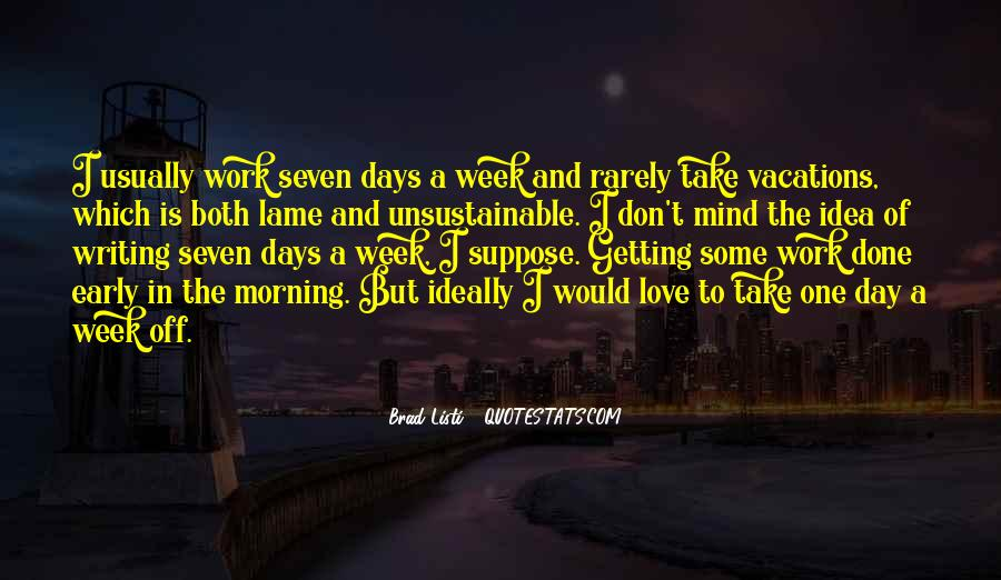 Quotes About Early In The Morning #98152