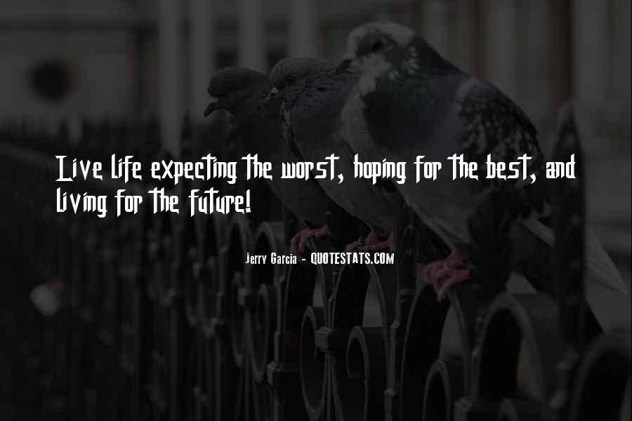 Quotes About Not Living In The Past Or Future #124788