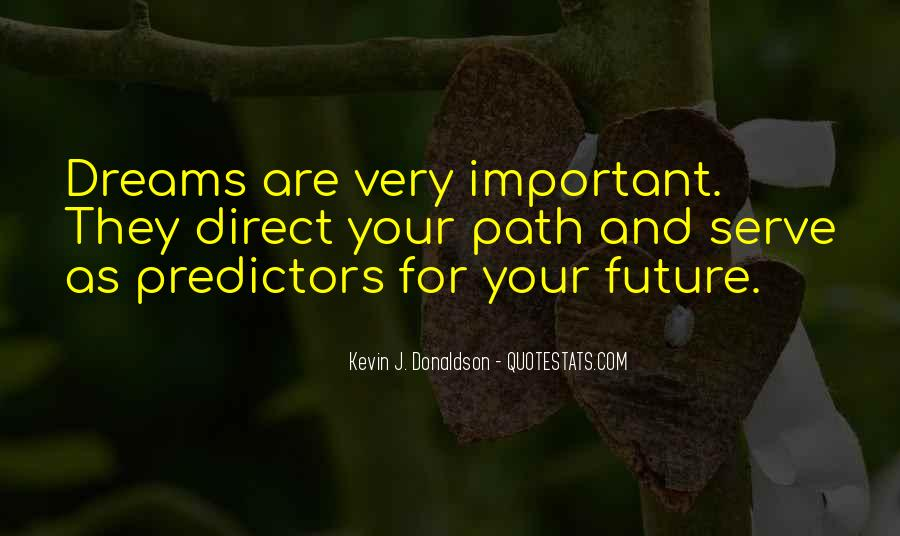 Quotes About Not Living In The Past Or Future #141541
