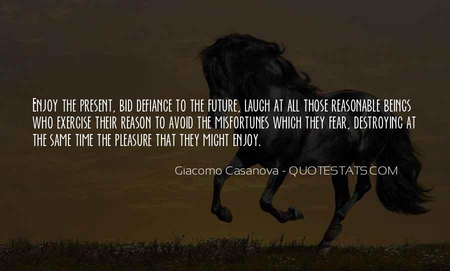 Quotes About Not Living In The Past Or Future #172334