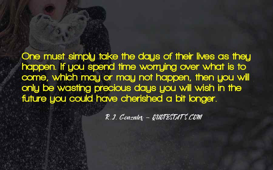 Quotes About Not Living In The Past Or Future #55373