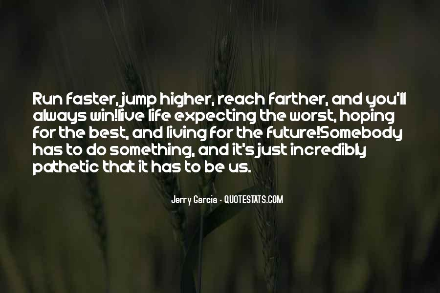 Quotes About Not Living In The Past Or Future #87086