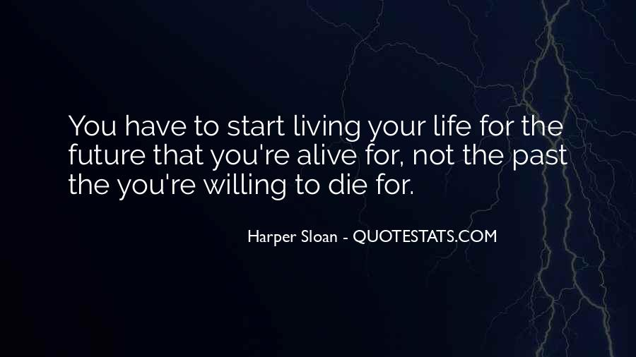 Quotes About Not Living In The Past Or Future #99808