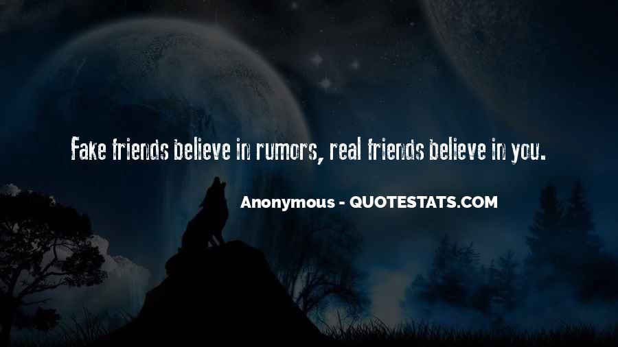 Quotes About Real Friends And Fake Ones #312909