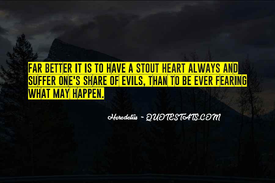Quotes About Fearing No Evil #934592