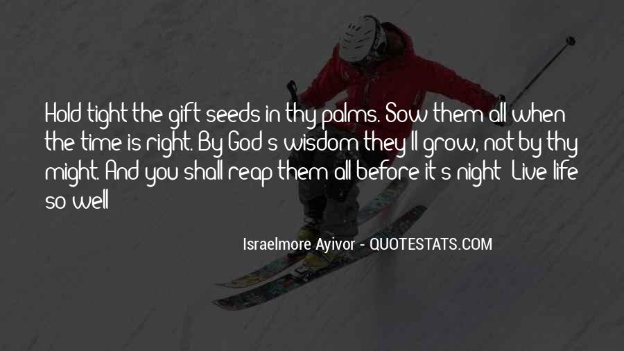 Quotes About Treasuring Every Moment #37791