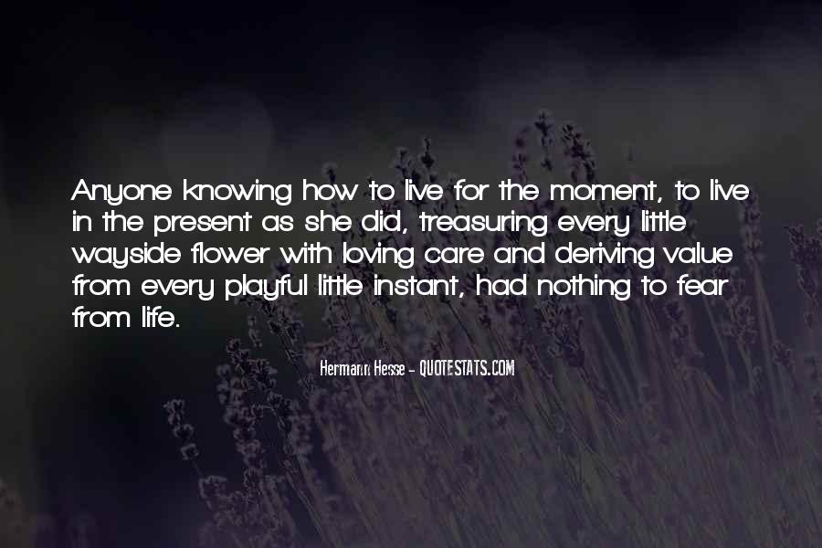 Quotes About Treasuring Every Moment #444571