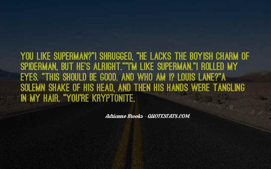Quotes About Kryptonite #1171171