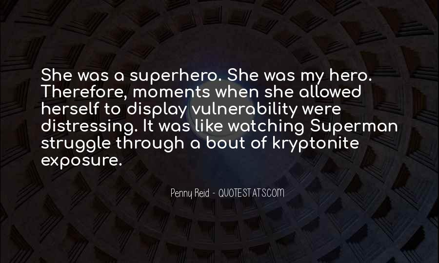 Quotes About Kryptonite #1197432