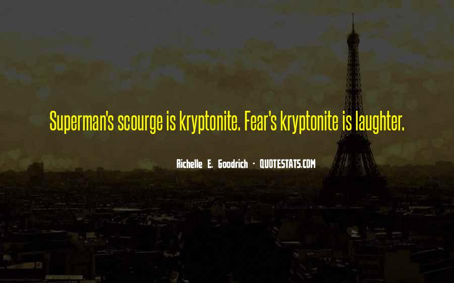 Quotes About Kryptonite #1210583