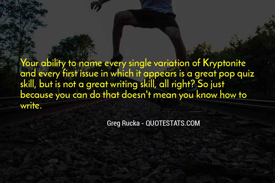 Quotes About Kryptonite #1339787
