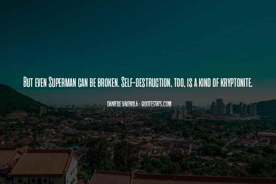 Quotes About Kryptonite #1814746