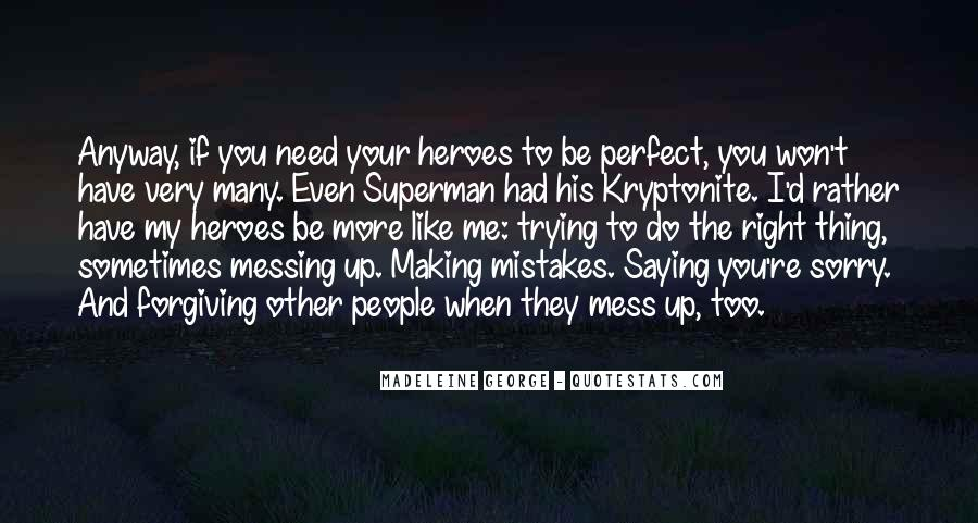 Quotes About Kryptonite #1825122