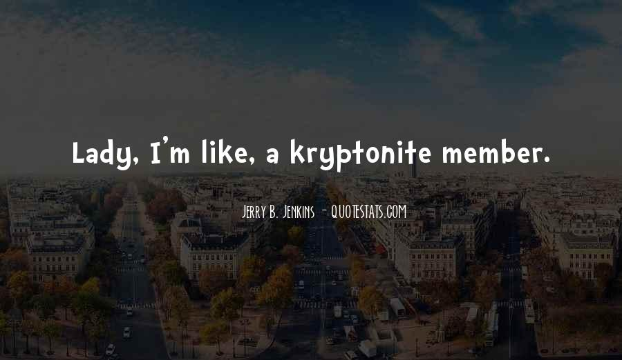 Quotes About Kryptonite #410008