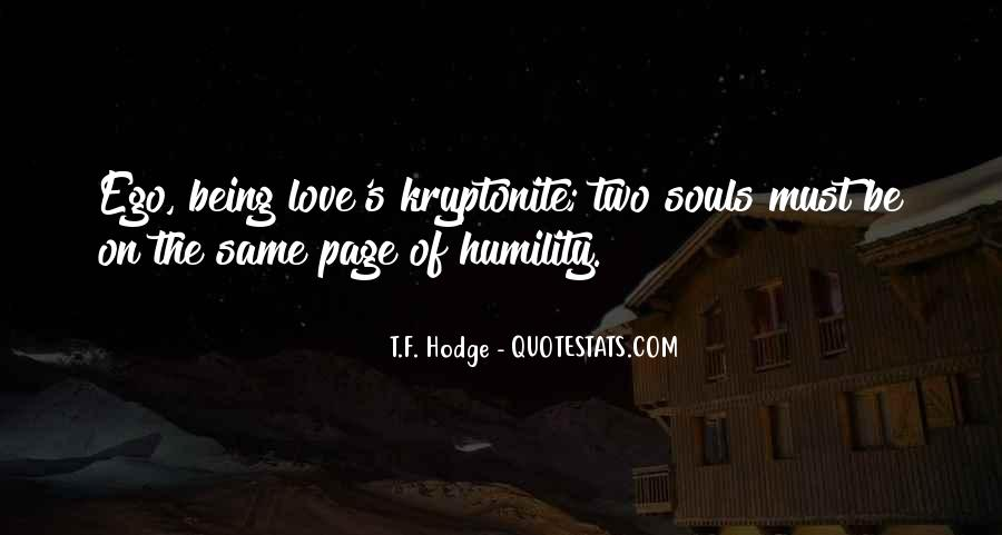 Quotes About Kryptonite #506356