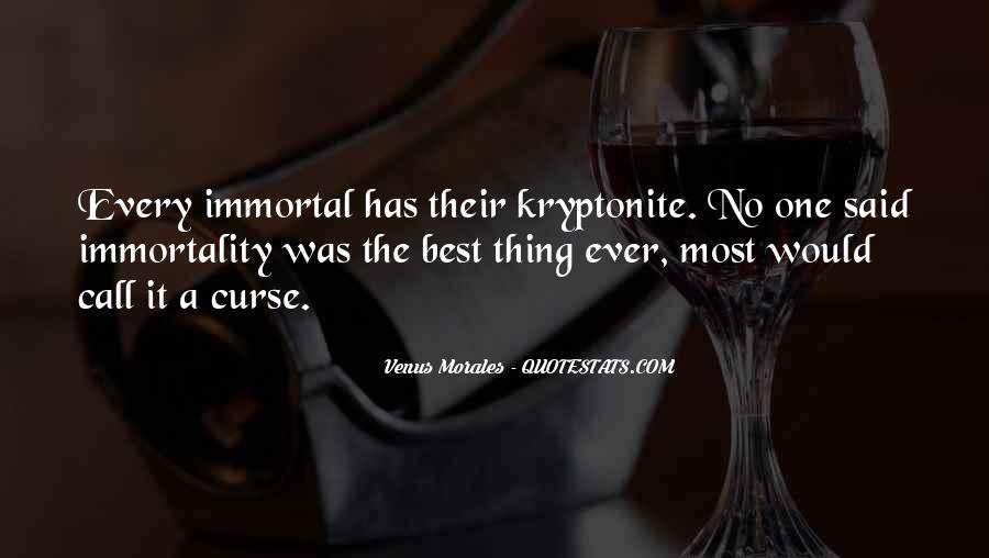 Quotes About Kryptonite #604314