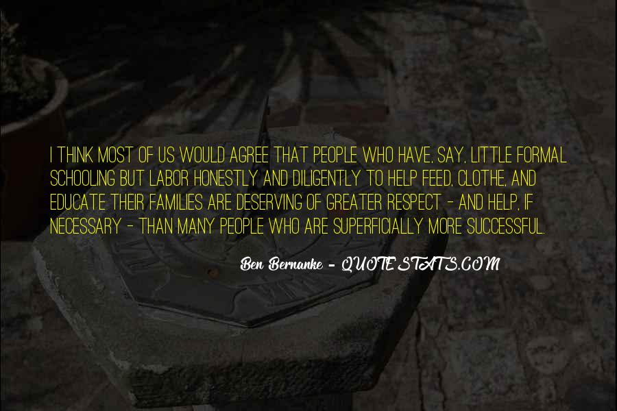 Quotes About Not Deserving Respect #1311903