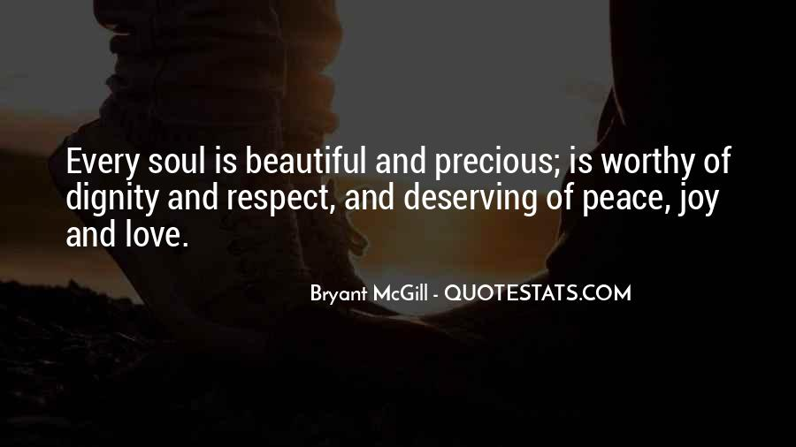 Quotes About Not Deserving Respect #945420