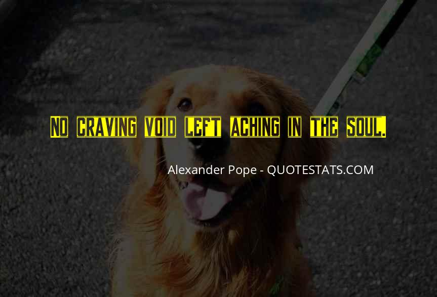 Quotes About Aching #335343
