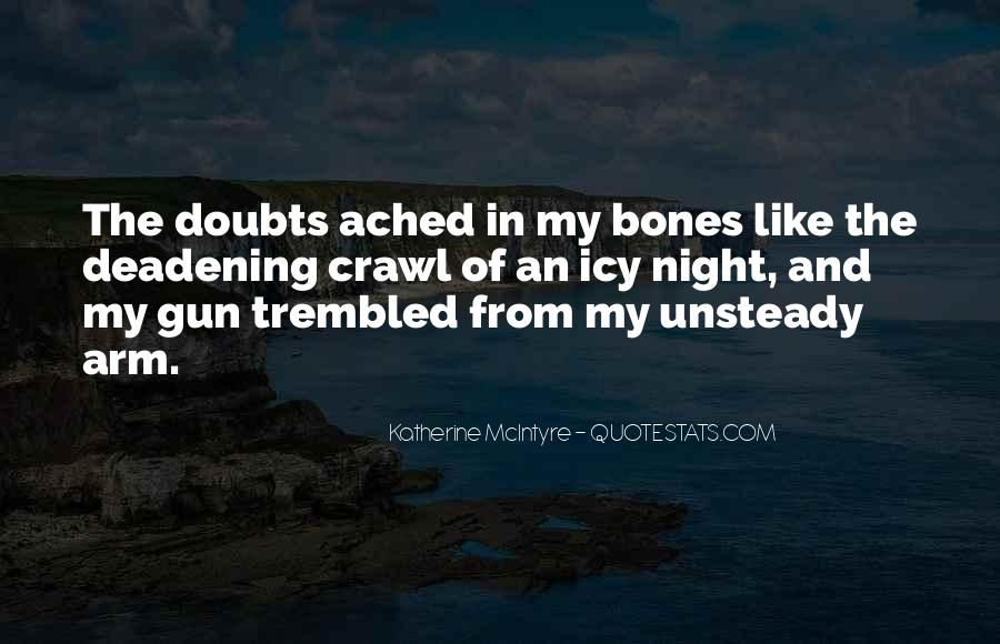 Quotes About Aching #8382