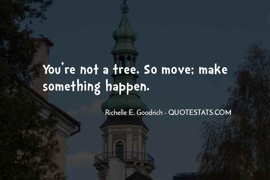 Quotes About Move #4125