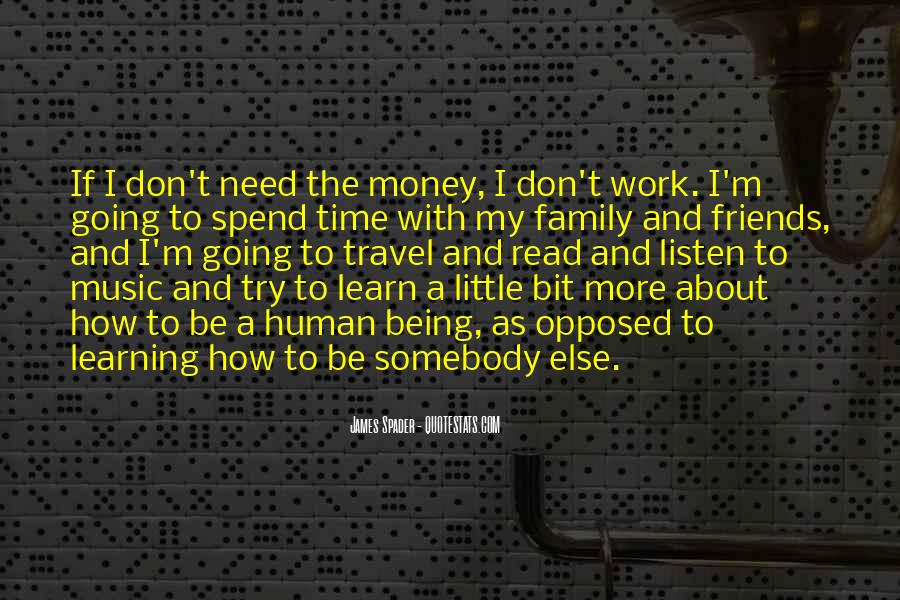 Quotes About Friends Being Family #1096463