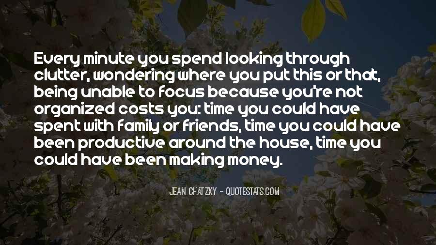 Quotes About Friends Being Family #1211166